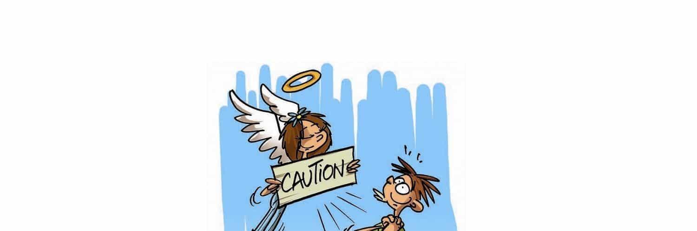 Se porter caution