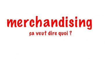 Définition Merchandising