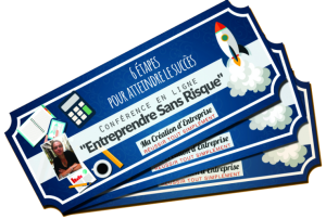 3 tIckets conference entreprendre sans risque