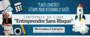 ticket_ conférence entreprendre sans risque