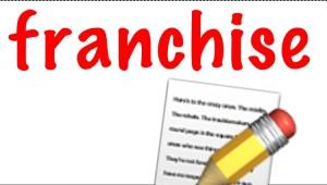 Franchise définition, éclaircissement, pratiques et guides !
