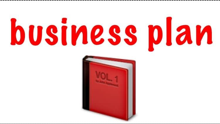 Définition Business Plan pour les nuls et … tous les autres !