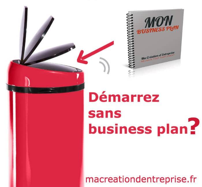 démarrez sans business plan