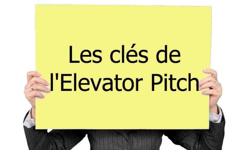 Les 5 clés de l'Elevator Pitch