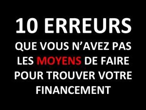 Financement création d'entreprise : les 10 erreurs à éviter