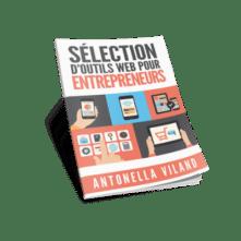 Voulez-vous utiliser les meilleurs outils du web pour les entrepreneurs ? Plus qu'un clic pour les découvrir