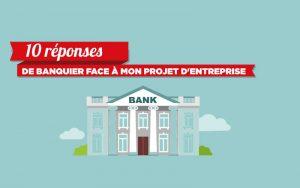 [Infographie] Demande de pret bancaire entreprise : 10 réponses de banquier