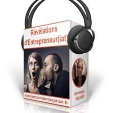 Changer de vie avec le coffret «Révélations d'Entrepreneur(iat)» : ça vous tente ? C'est ici et maintenant !